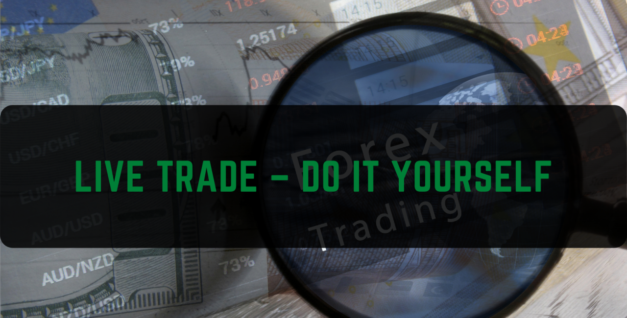 Live Trade – Do It Yourself